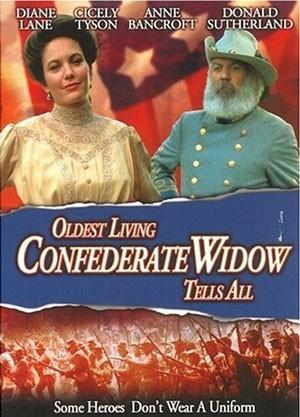 La locandina di Oldest Living Confederate Widow Tells All