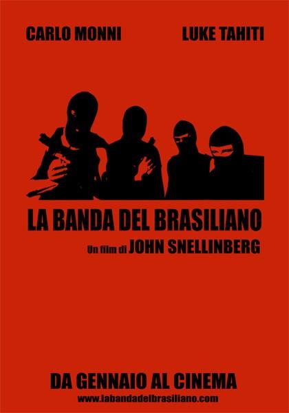 La locandina di La banda del Brasiliano