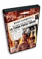 La copertina di E la terra prese fuoco (dvd)