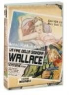 La copertina di La fine della signora Wallace (dvd)