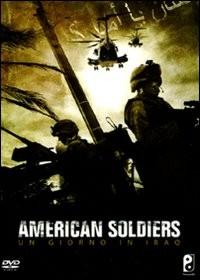 La copertina di American Soldiers - Un giorno in Iraq (dvd)