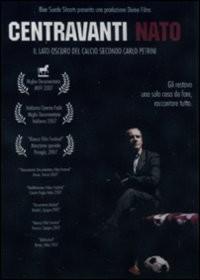 La copertina di Centravanti nato (dvd)