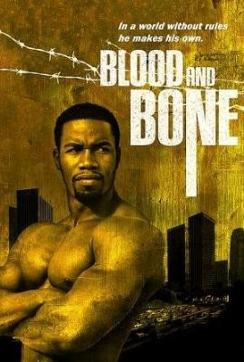La locandina di Blood and Bone