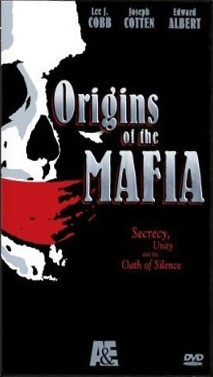 La locandina di Alle origini della mafia