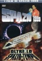 La copertina di Spazio 1999 - Oltre lo spazio-tempo (dvd)