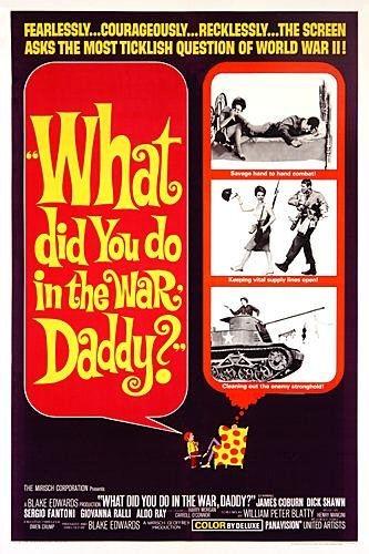 La locandina di Papà, ma che cosa hai fatto in guerra?