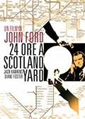 La copertina di 24 ore a Scotland Yard (dvd)