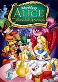 La copertina di Alice nel paese delle meraviglie - Edizione speciale (dvd)