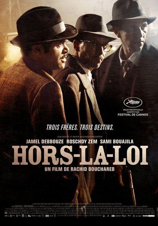 La locandina di Hors-la-loi
