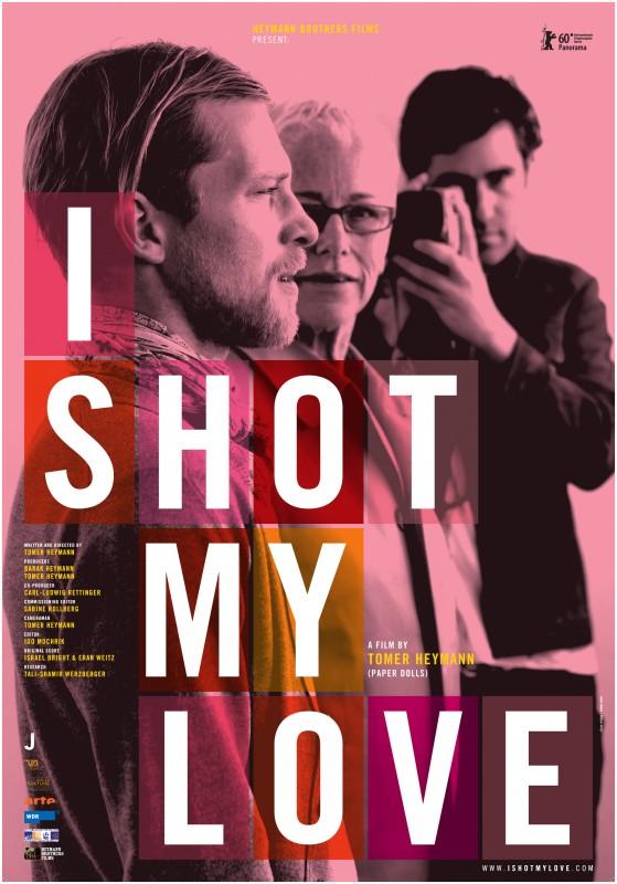 La locandina di I Shot My Love