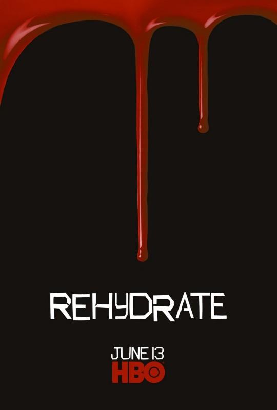 Teaser Poster 'Rehydrate' della Stagione 3 di True Blood