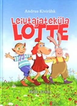 La locandina di Leiutajateküla Lotte
