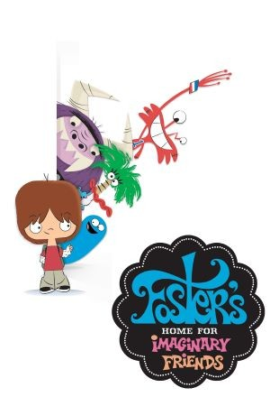 La locandina di Foster's Home for Imaginary Friends: Destination Imagination