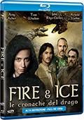 La copertina di Fire & Ice - Le Cronache del Drago (blu-ray)
