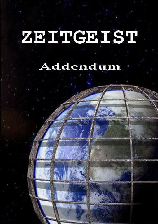 La locandina di Zeitgeist: Addendum