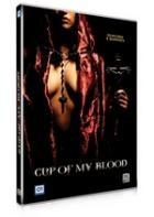 La copertina di Cup of my blood (dvd)