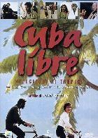 La copertina di Cuba libre - velocipedi ai tropici (dvd)