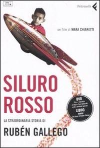 La locandina di Siluro Rosso - La straordinaria storia di Rubén Gallego
