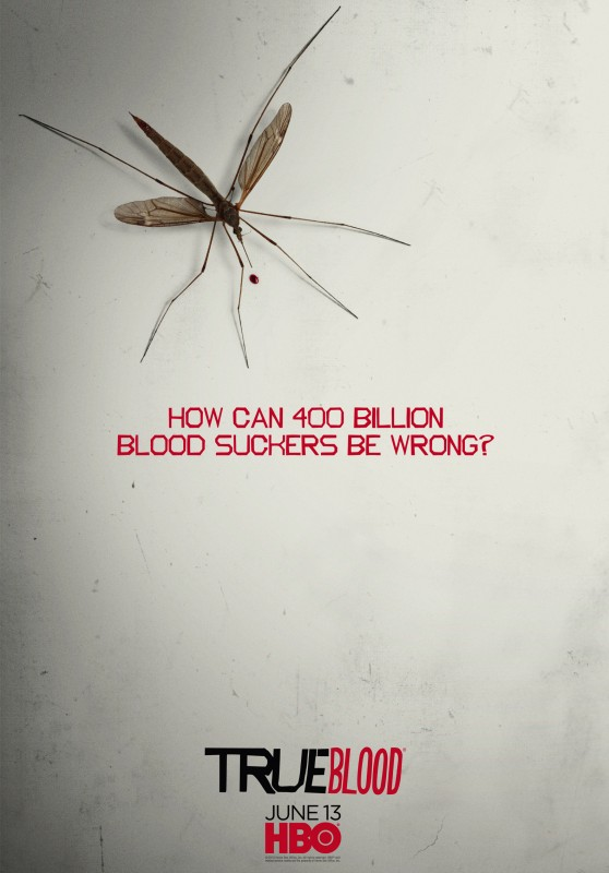 Teaser Poster 'How Can 400 Billion Blood Suckers Be Wrong?' della Stagione 3 di True Blood