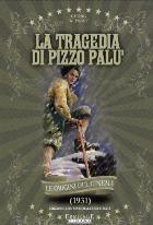 La copertina di La tragedia di Pizzo Palù (dvd)
