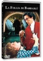 La copertina di La Follia di Barbablu (dvd)