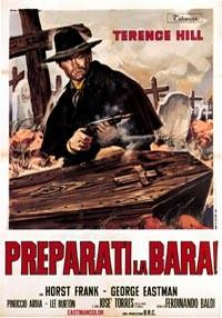 La copertina di Preparati la bara! (dvd)