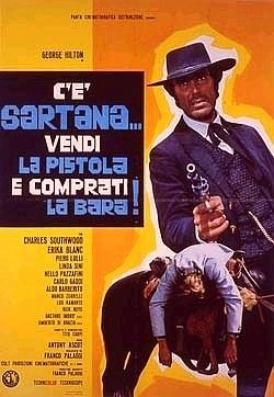 La locandina di C'è Sartana... vendi la pistola e comprati la bara
