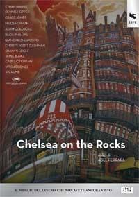 La copertina di Chelsea on the Rocks (dvd)