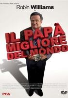 La copertina di Il papà migliore del mondo (dvd)