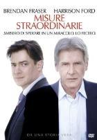 La copertina di Misure straordinarie (dvd)