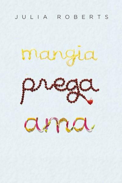 Locandina italiana per Mangia prega ama