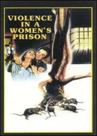 La locandina di Violenza in un carcere femminile
