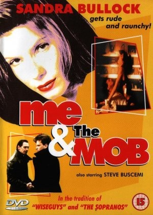 La locandina di Me and the Mob