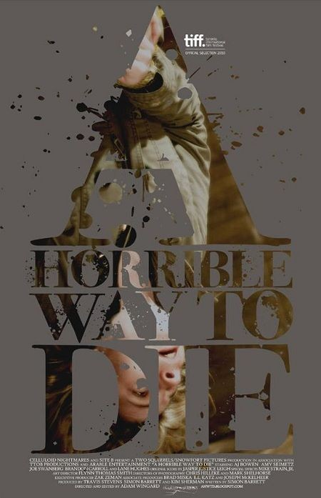 La locandina di A Horrible Way to Die