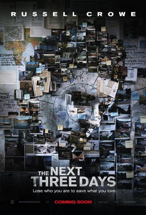 La locandina di The Next Three Days