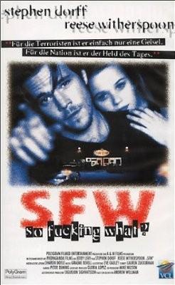 La locandina di SFW - So Fucking What