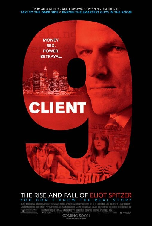 La locandina di Client 9: The Rise and Fall of Eliot Spitzer