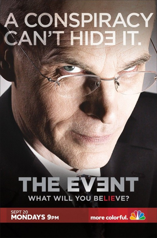 Un poster della serie TV The Event con lo slogan 'A Conspiracy can't Hide It'