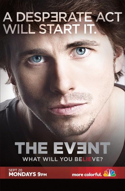 Un poster della serie TV The Event con lo slogan 'A Desperate Act Will Start It'