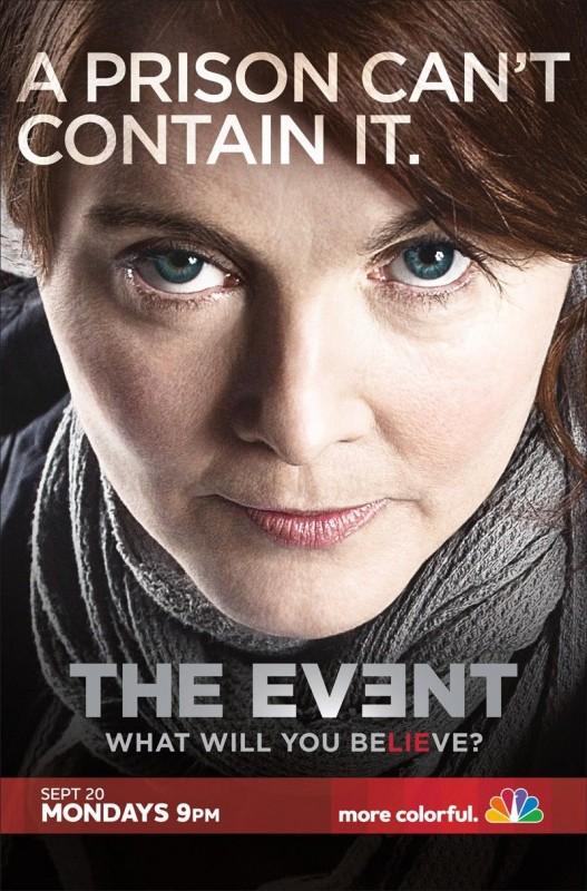 Un poster della serie TV The Event con lo slogan 'A Prison Can't Contain It'