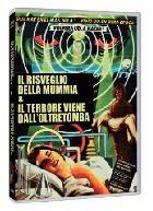 La copertina di Il risveglio della Mummia + Il terrore viene dall'Oltretomba (dvd)