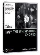 La copertina di The whispering chorus (dvd)