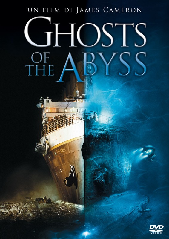 La copertina di Ghosts of the Abyss (dvd)