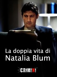 La locandina di La doppia vita di Natalia Blum