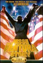 La locandina di Jesse Ventura Story - Fino alla vittoria