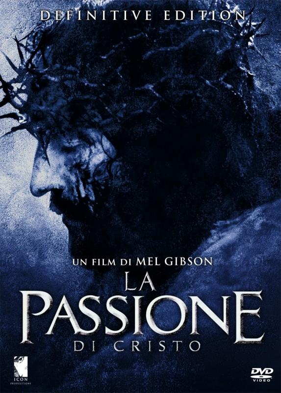 La copertina di La passione di Cristo - Definitive Edition (dvd)