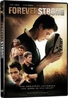 La copertina di Forever Strong (dvd)
