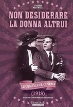 La copertina di Non desiderare la donna altrui (dvd)