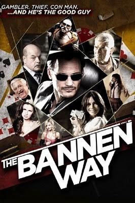 La locandina di The Bannen Way - Un criminale perbene