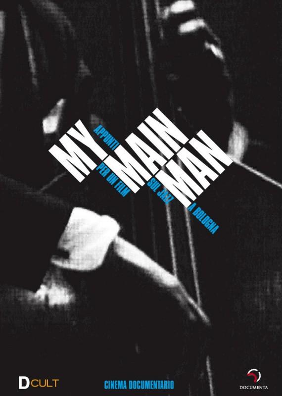 La copertina di My Main Man (dvd)
